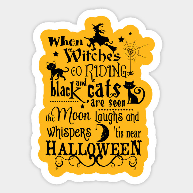 When Witches Go Riding Halloween Poem