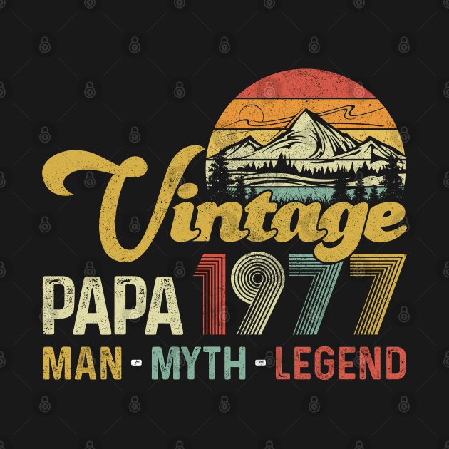 Vintage 1977 Papa Man Myth Legend 43rd Birthday Awesome Since 1977 Father Gift