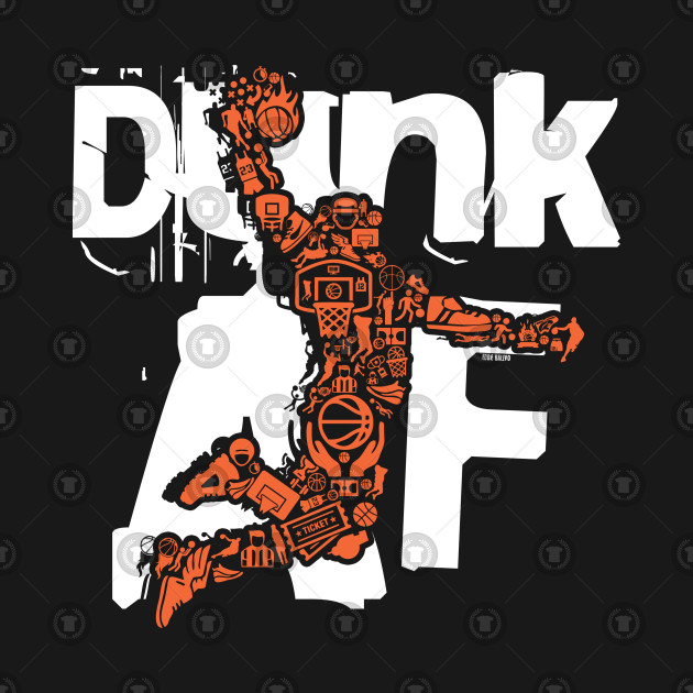Dunk AF ~ Basketball Player