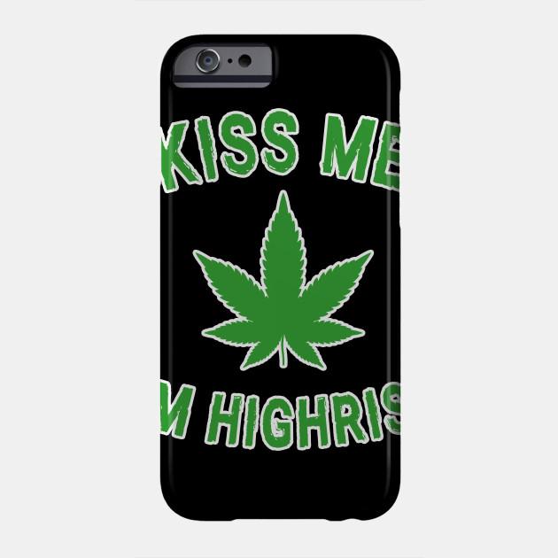Kiss Me I'm Highrish St. Patrick's Day Phone Case
