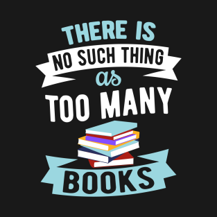 Image result for there is no such things as too many books