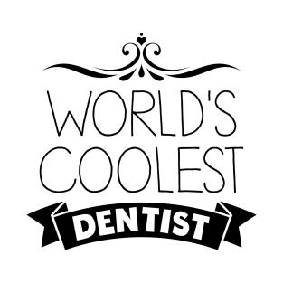 Funny Dentist Quotes T-Shirts | TeePublic