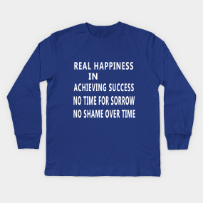 Motivational Quotes About Life Kids Long Sleeve T Shirts Teepublic