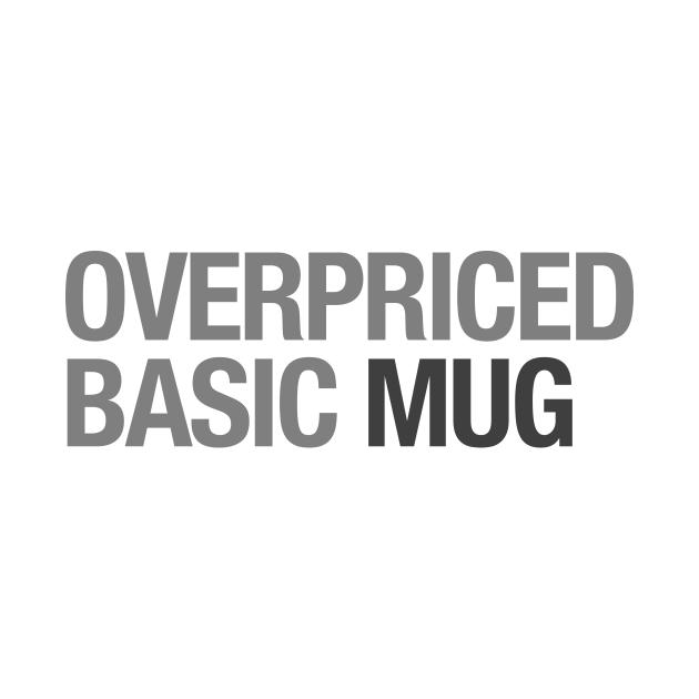 Overpriced Basic