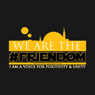 We Are The #Friendom t-shirts