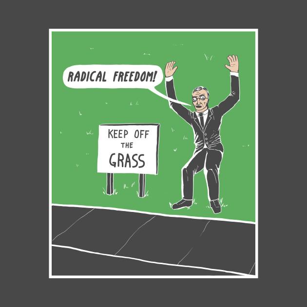 Radical Freedom!