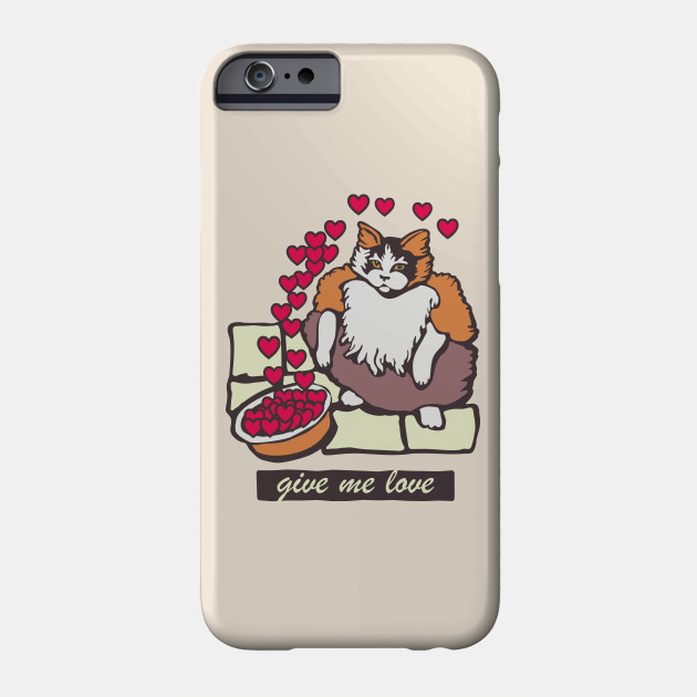 Fruit Loops Cat Meme Give Me Love Valentines Day Phone Case