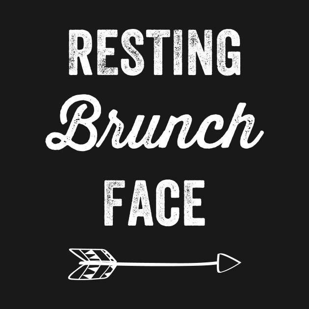 Resting brunch face