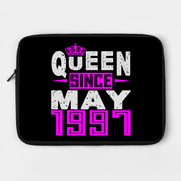 Queen Since May 1997, 22nd Birthday Gifts by vunhathuy