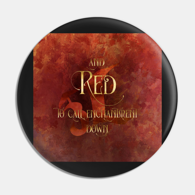 And RED to call enchantment down. Shadowhunter Children's Rhyme