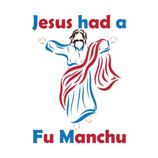 Jesus Had a Fu Manchu 3 t-shirts