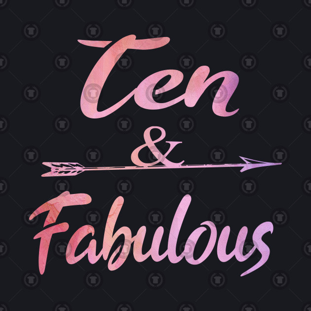 Ten And Fabulous Cute 10th birthday Girl Gift