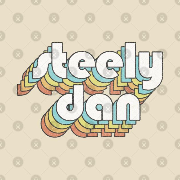 Steely Dan /// Retro Faded-Style Typography Design