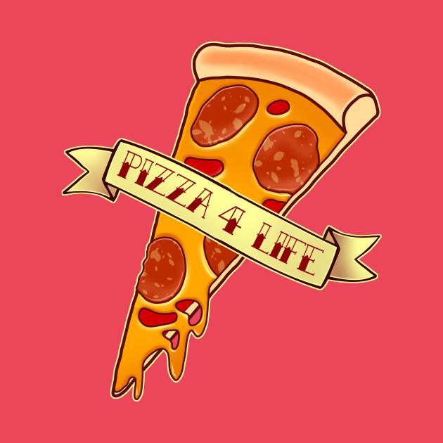 Pizza 4 Life