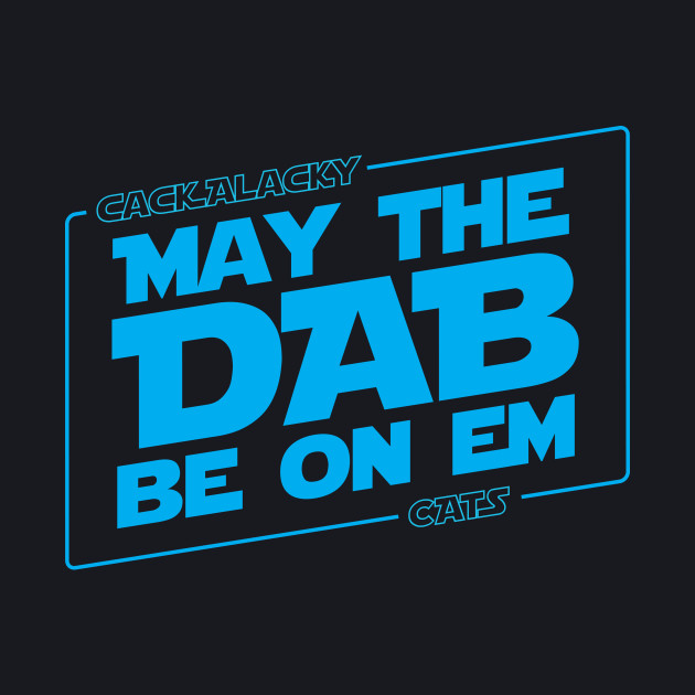 May the dab be on em