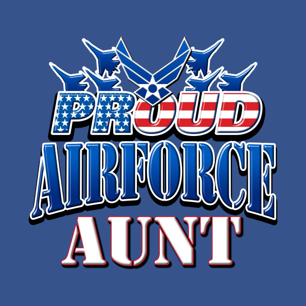 Proud Air Force Aunt USA Military Patriotic Gift