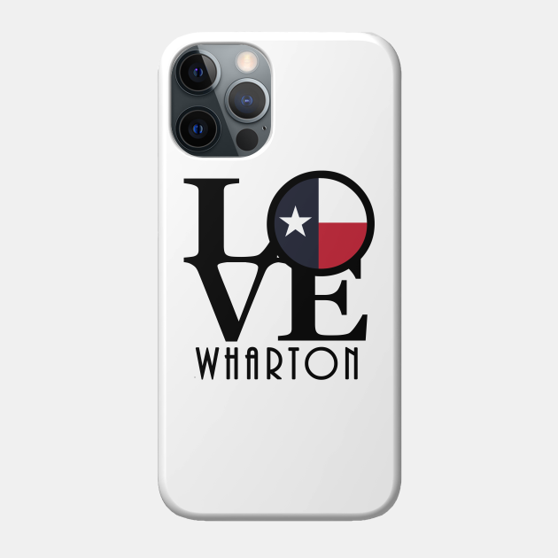 LOVE Wharton Texas