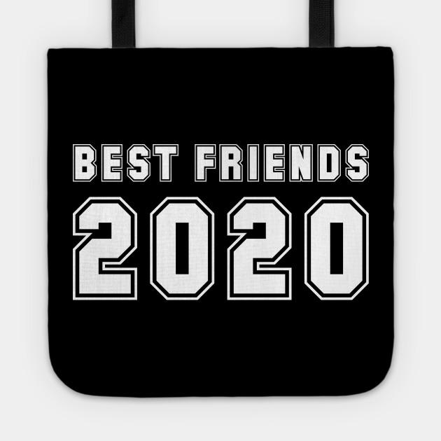 best friends 2020