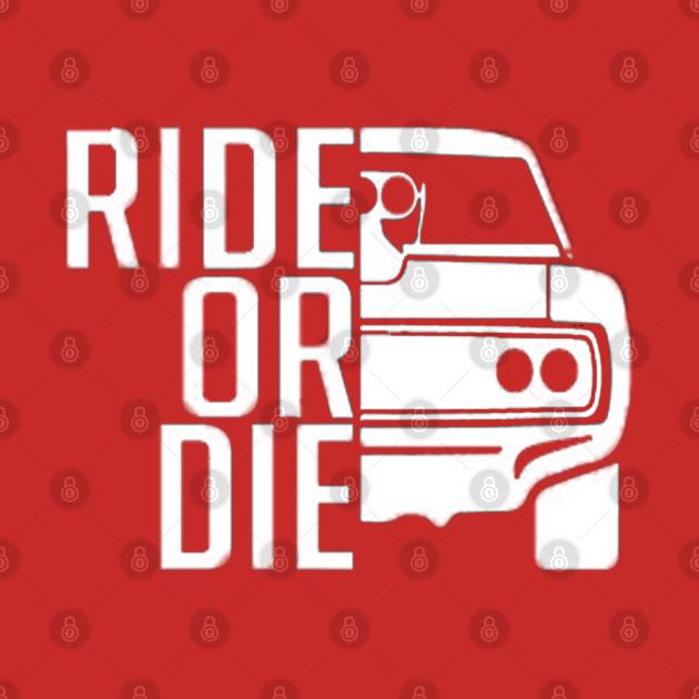 RIDE or DIE design