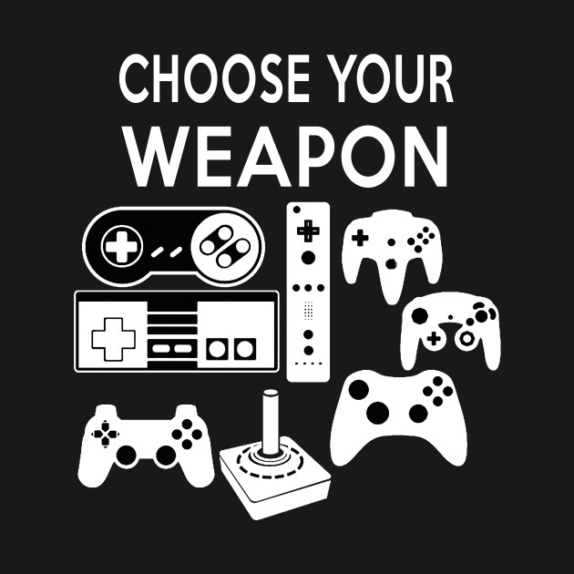 Choose Your Weapon Video Game Controllers