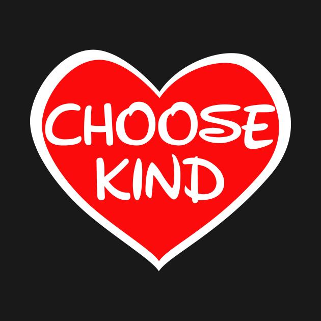 Choose Kind Shirt - Anti-Bullying Message - Heart