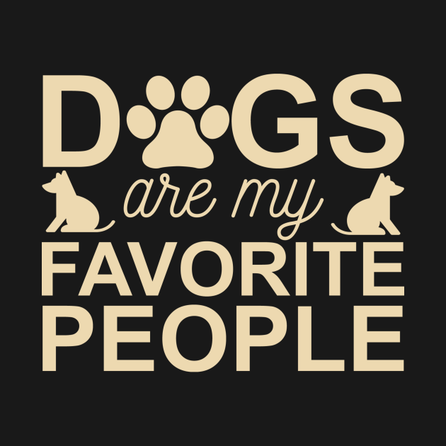 Dogs Are My Favorite People Design #2