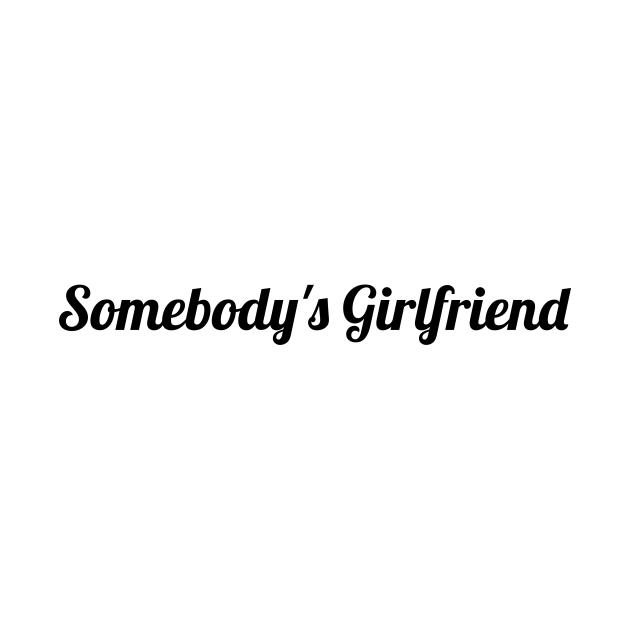 Somebody's girlfriend