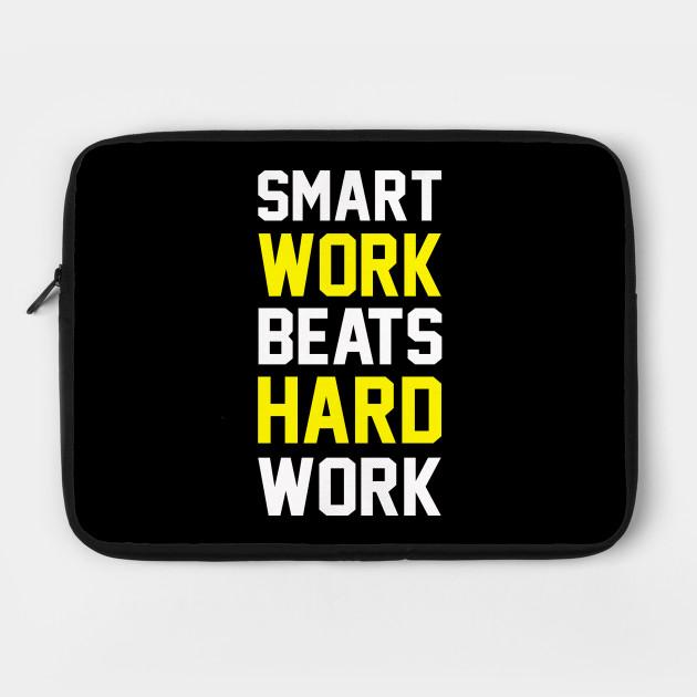 Smart Work Beats Hardwork Yellow Quotes Laptop Case Teepublic