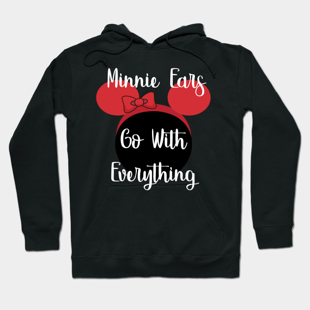 Minnie Ears Go With Everything Hoodie
