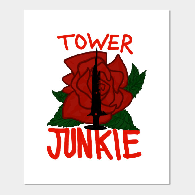 Tower Junkie The Dark Tower Posters And Art Prints Teepublic