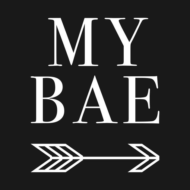 My Bae next to me Gift Girlfriend Boyfriend Idea