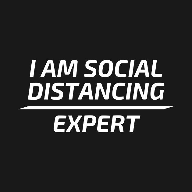 I Am Social Distancing Expert