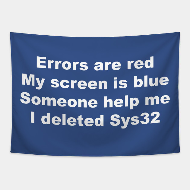 Programmer Humor - Sys 32