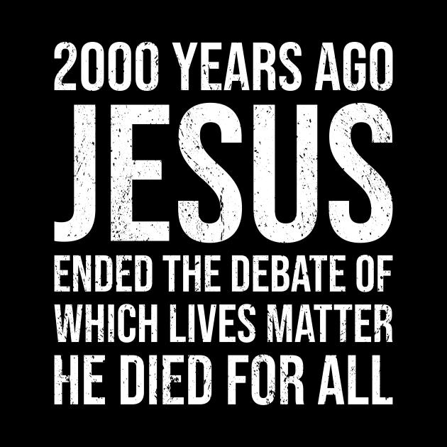 2000 Yrs Ago Jesus Ended The Debate
