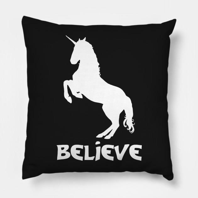 Believe in a White Unicorn