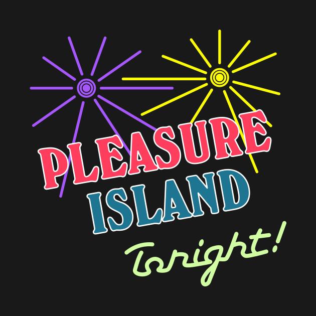 Pleasure Island Tonight
