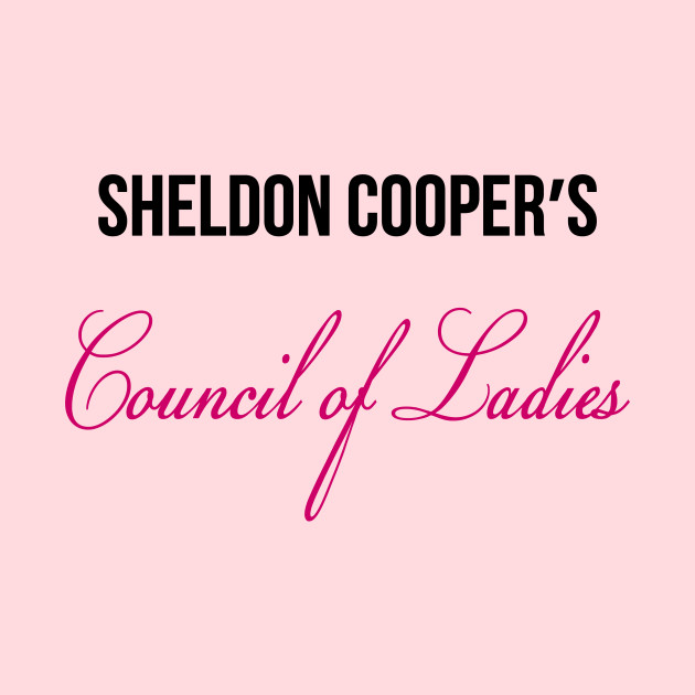 Sheldon's Council of Ladies