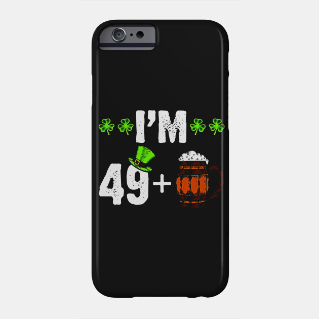 I M 50 Green Beer T Shirt Happy 50th Birthday Phone Case