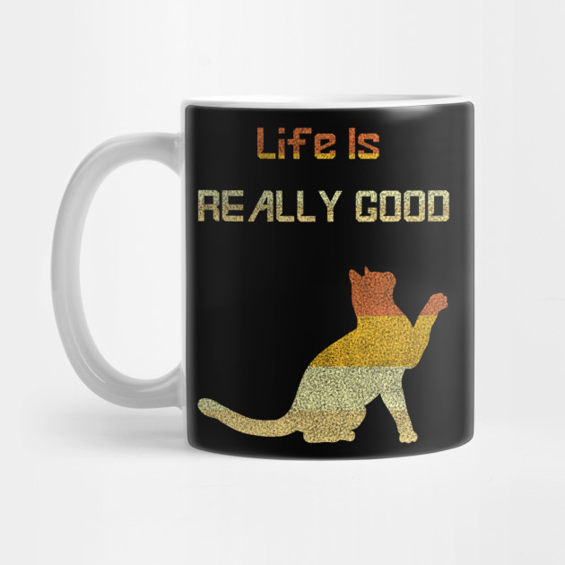 vintage Cat Life Is Really Good Retro Cat Lovers Gifts Owner Mug