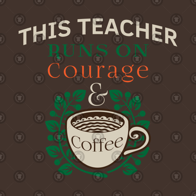 teacher appreciation quotes runs on coffee red for ed this