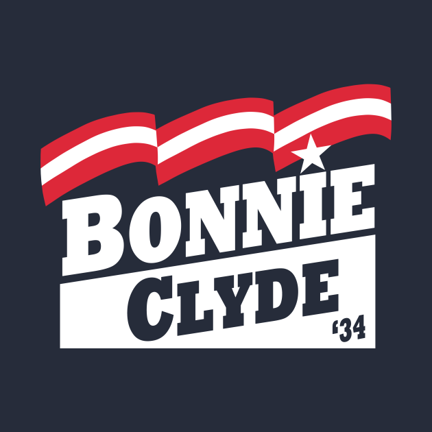 Bonnie & Clyde Campaign T-Shirt