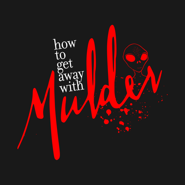 How to get away with Mulder (Red)