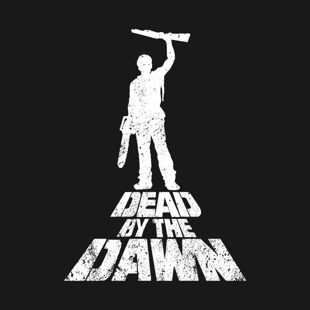 Dead By The Dawn(V2) T-Shirt