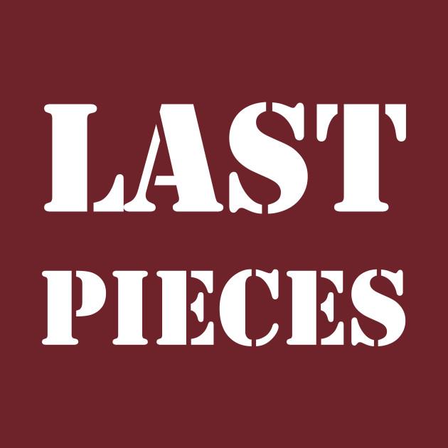 last pieces W