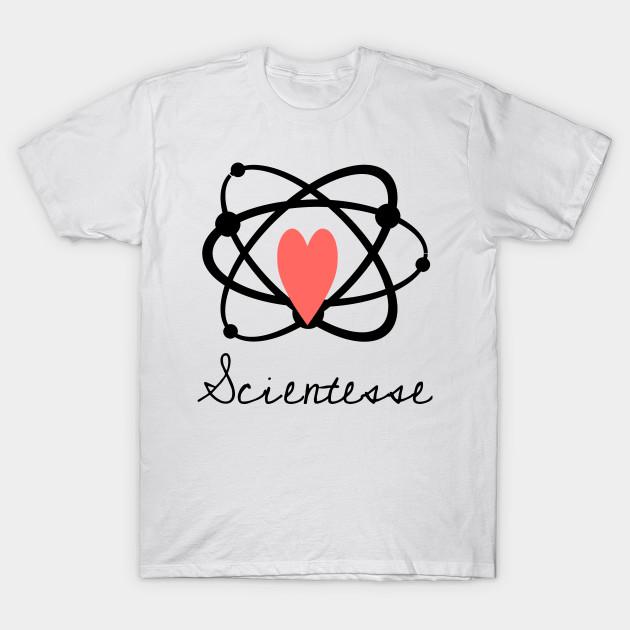 bc725275 Trust me, I'm a scientesse - Science - T-Shirt | TeePublic