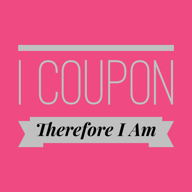 I Coupon, Therefore I Am
