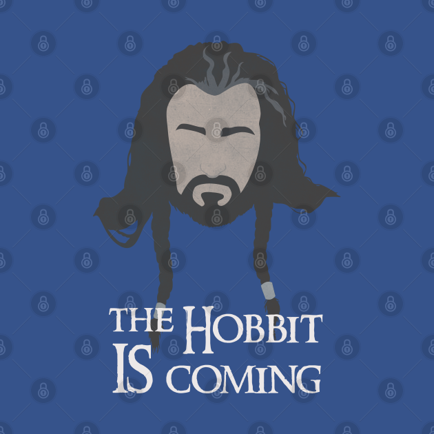 The Hobbit Is Coming Thorin