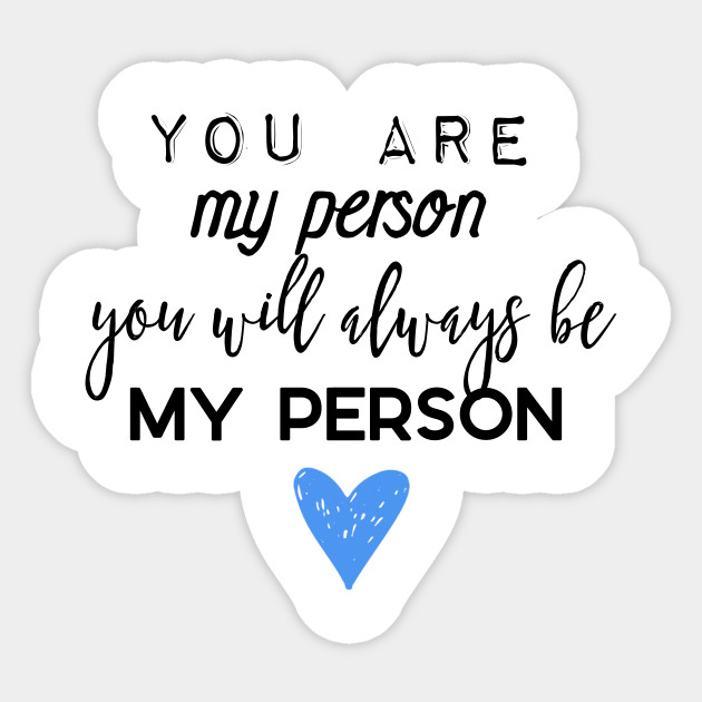 Grey\'s Anatomy - You are my person