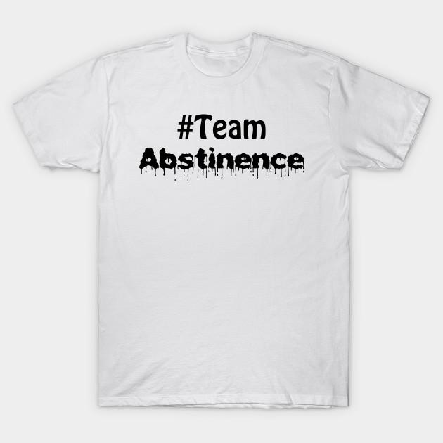 f02bd64b1 Team Abstinence proud virgin - Abstinence - T-Shirt | TeePublic