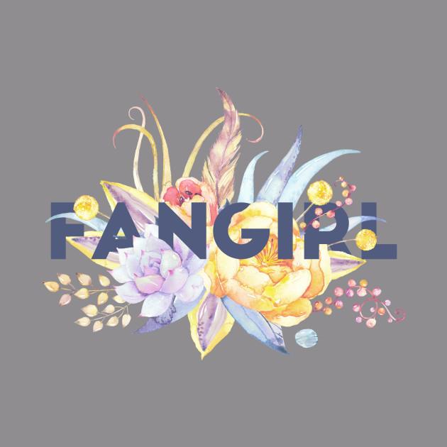 Floral FANGIRL